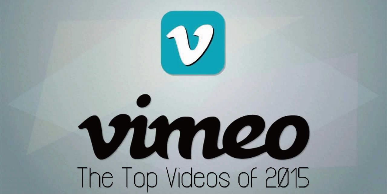 Vimeo_Top_Videos_of_2015.jpg